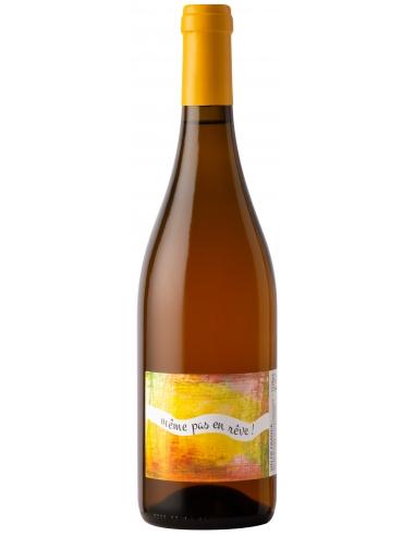 Clos des Roques Même pas en rêve Vin De France Blanc 2019